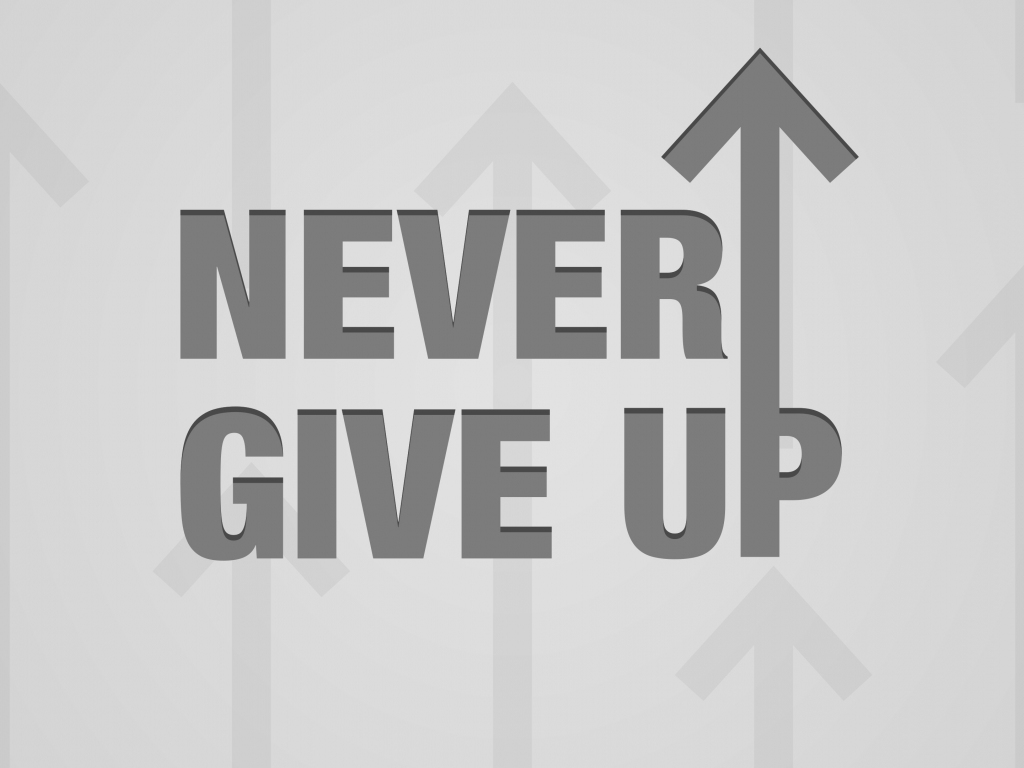 Desktop wallpaper typography quotes never give up hd - Never give up wallpapers desktop hd ...