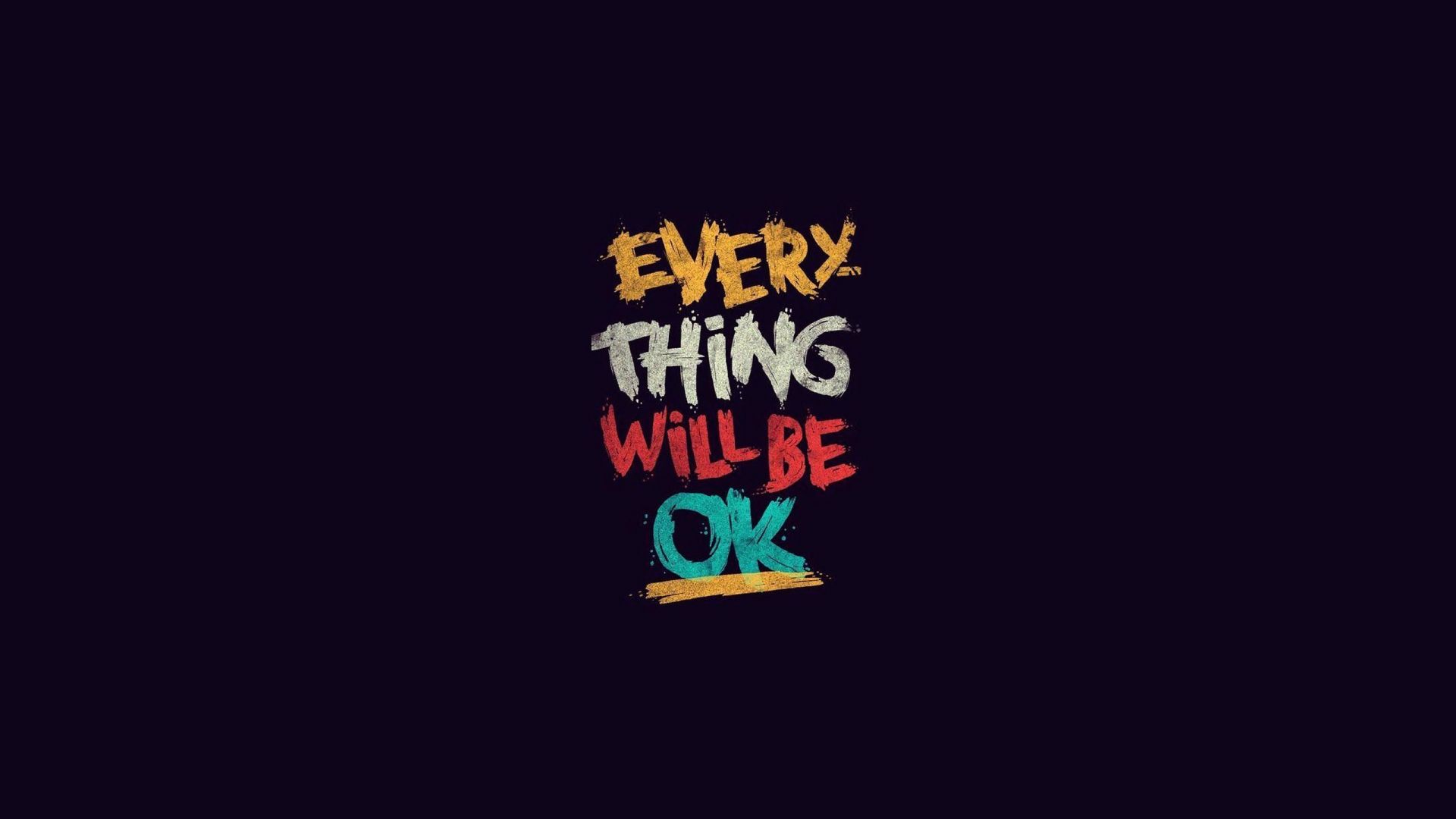 Wallpaper Everything will be ok, quote, typography