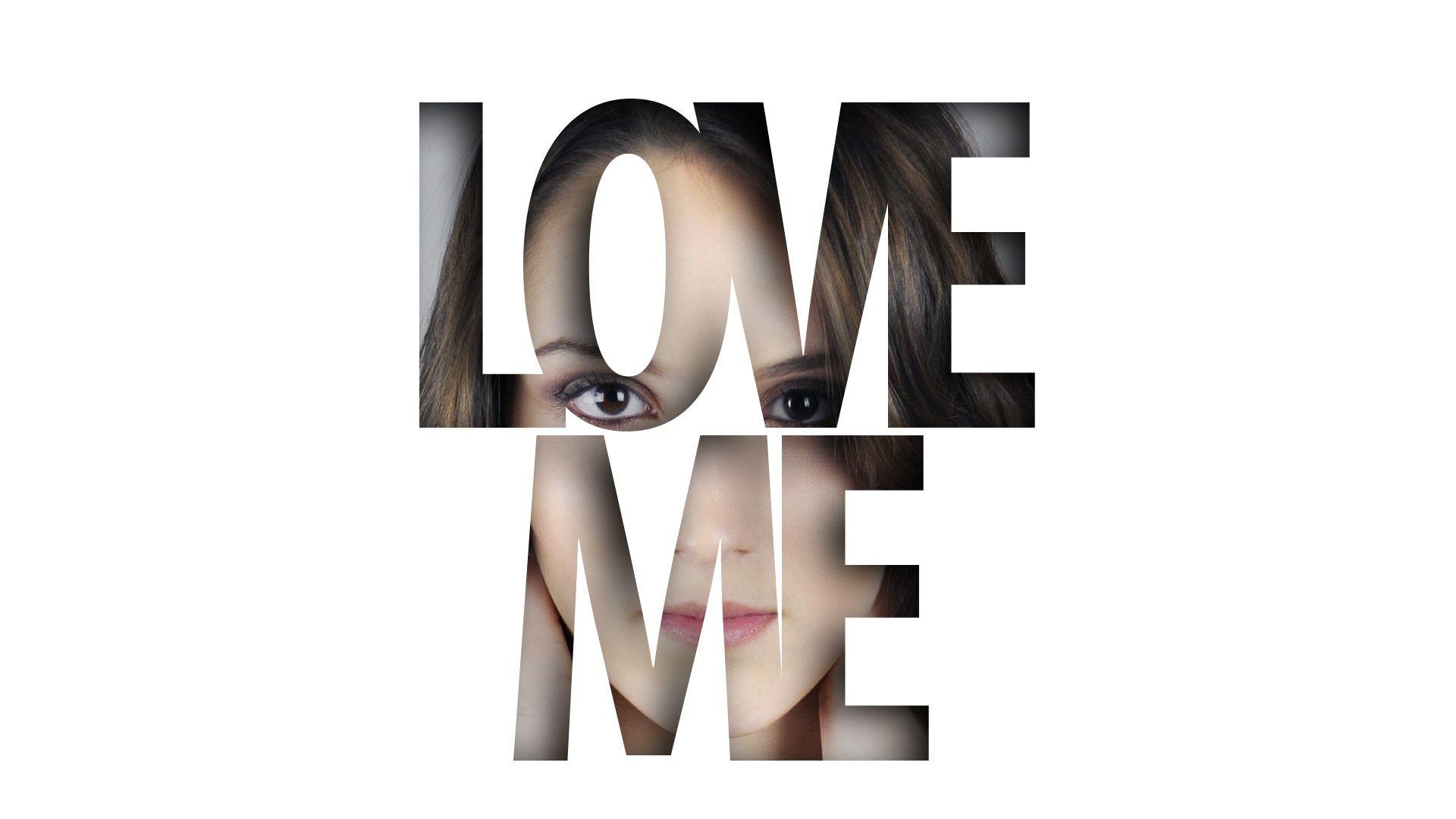 Wallpaper Love, love me, girl, typography