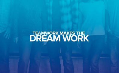 Teamwork, Dream work, quote, typography