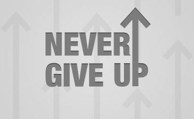 Typography, quotes - never give up