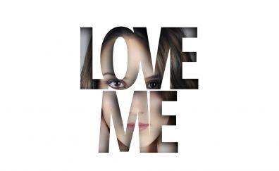 Love, love me, girl, typography